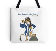 Be Strong In God! Tote Bag