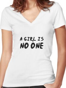 A GIRL IS NO ONE Women's Fitted V-Neck T-Shirt