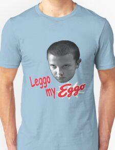 ELEVEN - Leggo my Eggo! Unisex T-Shirt