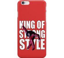 Shinsuke Nakamura - The King of Strong Style iPhone Case/Skin