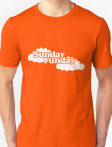 Sunday Funday Unisex T-Shirt