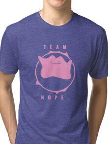 Team Nope. - Pokemon Tri-blend T-Shirt