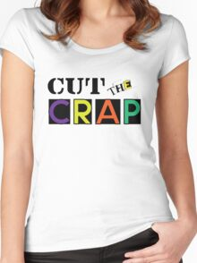 Cut The Crap - Cool Vintage Style Funny Retro Joke Design Women's Fitted Scoop T-Shirt