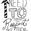 Hand Lettering- Peeps Need to Respect Themselves by lindseyyo