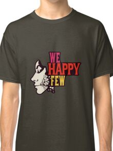 We Happy Few Classic T-Shirt