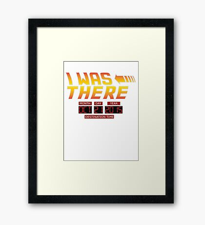 Back to the Future Day - I Was there Framed Print