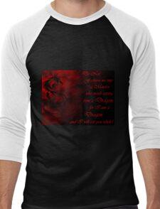 Do Not Fashion Me Into A Maiden, For I Am A Dragon Men's Baseball ¾ T-Shirt