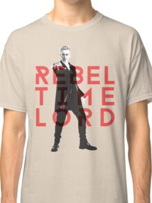 Rebel Time Lord Classic T-Shirt