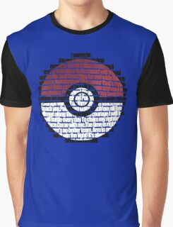Pokeball Song typography Graphic T-Shirt