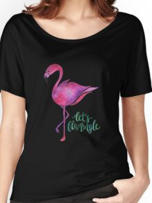 Let's Flamingle! Women's Relaxed Fit T-Shirt