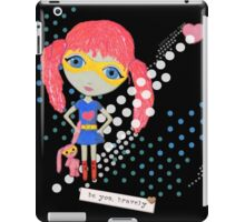 Be Your Own Superhero iPad Case/Skin