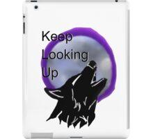 Keep Looking Up Wolf Design  iPad Case/Skin
