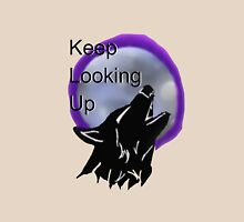 Keep Looking Up Wolf Design  Unisex T-Shirt