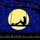 Dream. Read. Live. by vgreen3