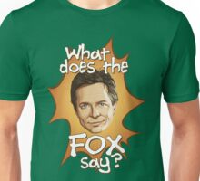What Does The Michael J Fox Say? Unisex T-Shirt