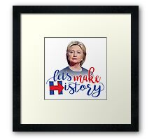 HRC Let's Make History! Framed Print