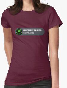 Achievement Unlocked: Got Married  Womens Fitted T-Shirt