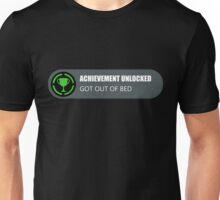 Achievement Unlocked: Got Out Of Bed Unisex T-Shirt