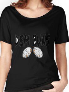 Dem Buns Women's Relaxed Fit T-Shirt