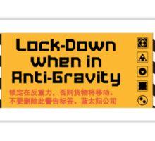 Lock Down in Anti-Gravity Sticker
