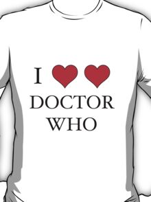 I Heart (x2) Doctor T-Shirt