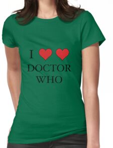 I Heart (x2) Doctor Womens Fitted T-Shirt