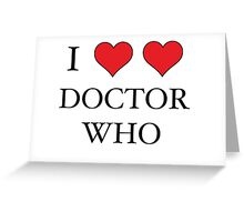 I Heart (x2) Doctor Greeting Card