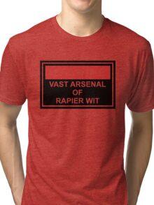 Warning: Vast Arsenal of Rapier Wit Tri-blend T-Shirt