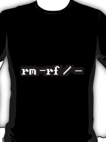 rm -rf / – T-Shirt