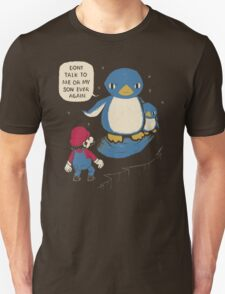 don't talk to me or my son ever again Unisex T-Shirt