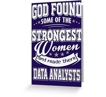 JOB - The Strongest women - Data Analysts T - shirt - Special design and beautiful Greeting Card