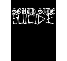 SOUTH SIDE SUICIDE WHITE Photographic Print