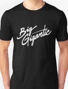 BIG GIGANTIC T-Shirt