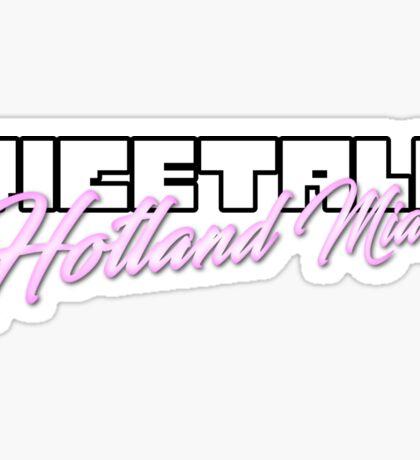 Vicetale: Hotland Miami Sticker
