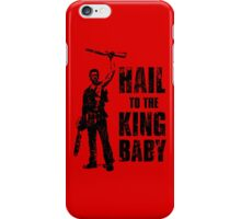 Boom Stick Hail to the king baby - RED iPhone Case/Skin