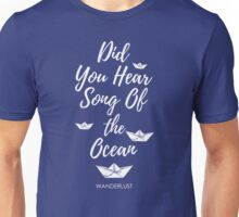 Did You Hear? Unisex T-Shirt