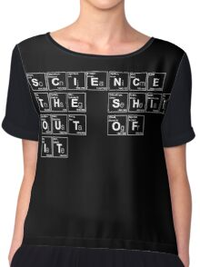 Science the Shit Out of It! Women's Chiffon Top