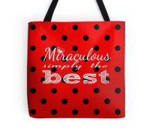 Miraculous Ladybug - Simply the Best  Tote Bag