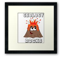 Geology Rocks!  Framed Print