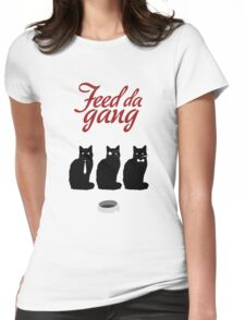 Feed da gang of cats Womens Fitted T-Shirt