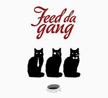 Feed da gang of cats Unisex T-Shirt