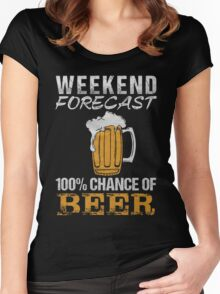 Weekend forecast 100% change of beer - T-shirts & Hoodies Women's Fitted Scoop T-Shirt