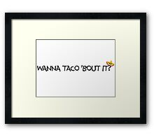 Funny Taco Mexican Sign T-shirt Framed Print