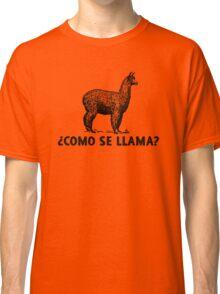 ¿Como se llama? Classic T-Shirt