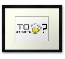 Beer Loving Funny T-Shirt Sign Framed Print