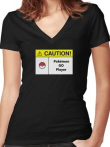Caution Sign - Pokemon Go player Women's Fitted V-Neck T-Shirt