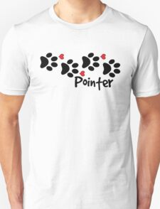 DOG PAWS LOVE POINTER DOG PAW I LOVE MY DOG PET PETS PUPPY STICKER STICKERS DECAL DECALS Unisex T-Shirt