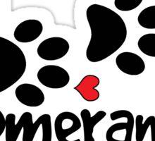 DOG PAWS LOVE POMERANIAN DOG PAW I LOVE MY DOG PET PETS PUPPY STICKER STICKERS DECAL DECALS Sticker