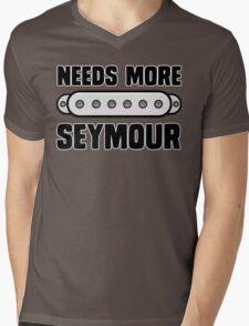 Needs More Seymour Mens V-Neck T-Shirt