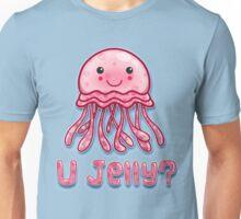 U Jelly?  Unisex T-Shirt